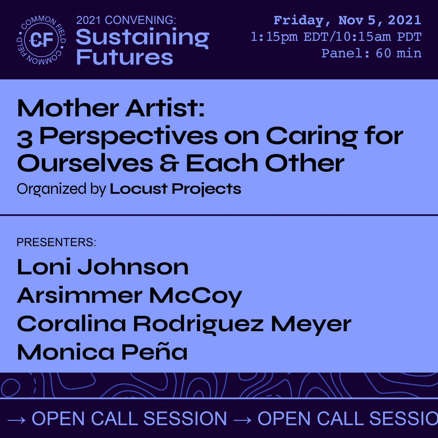 Common Field 2021 Convening | Mother Artist: 3 Perspectives on Caring for Ourselves & Each Other