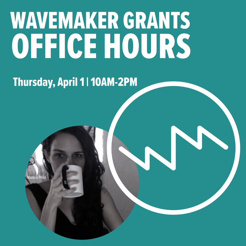 WaveMaker 2021 Virtual Office Hours